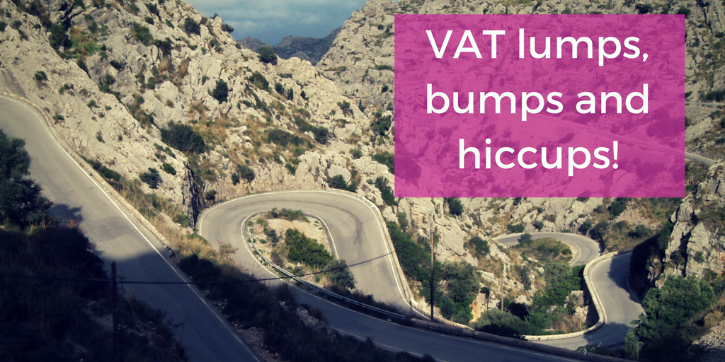 VAT lumps, bumps and hiccups
